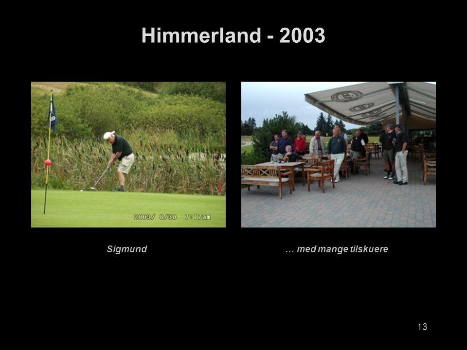13 Himmerland - 2003 Sigmund… med mange tilskuere