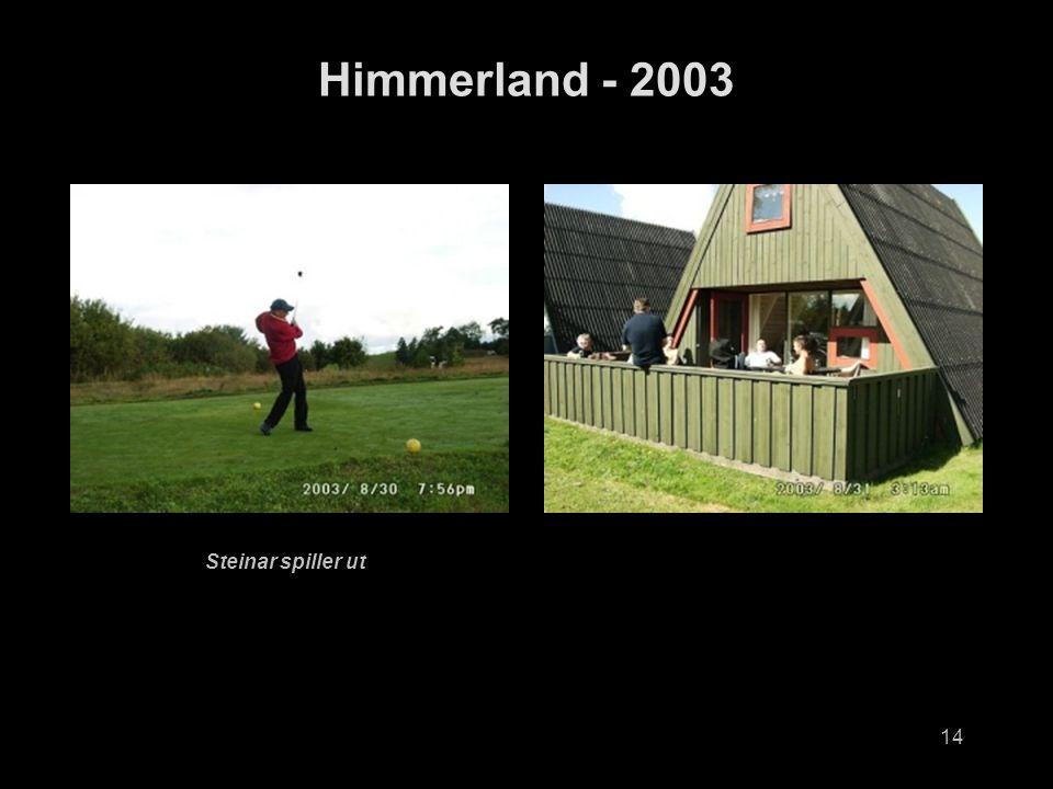 14 Himmerland - 2003 Steinar spiller ut
