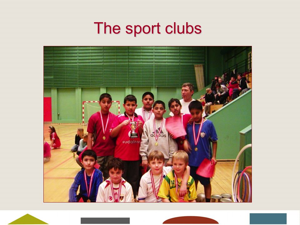 The sport clubs