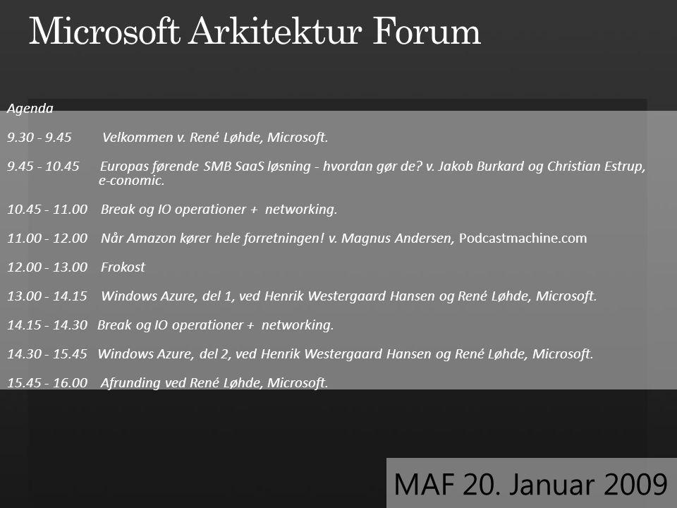 Agenda 9.30 - 9.45 Velkommen v. René Løhde, Microsoft.