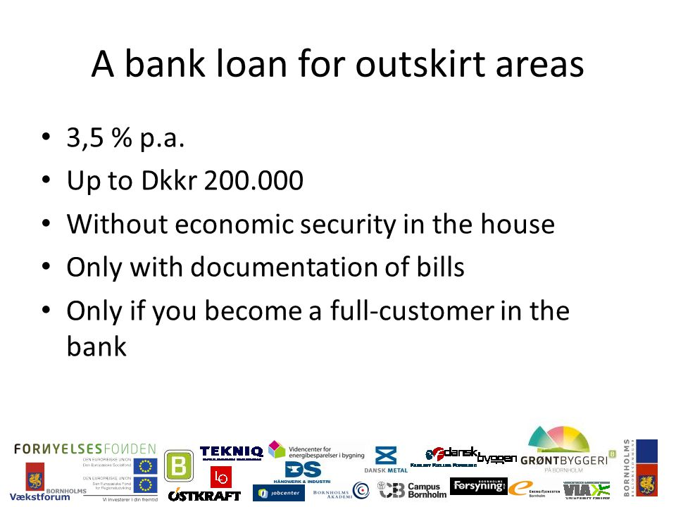 A bank loan for outskirt areas 3,5 % p.a.