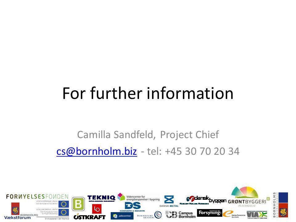 For further information Camilla Sandfeld, Project Chief cs@bornholm.bizcs@bornholm.biz - tel: +45 30 70 20 34