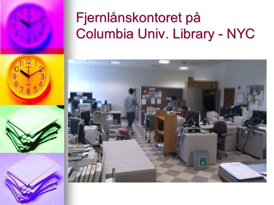 Fjernlånskontoret på Columbia Univ. Library - NYC