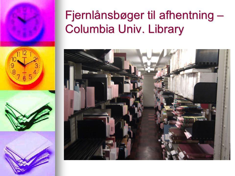 Fjernlånsbøger til afhentning – Columbia Univ. Library