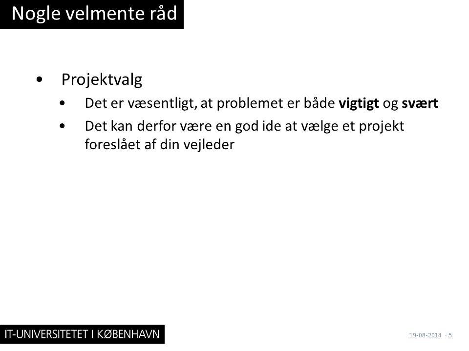 Nogle velmente råd 19-08-2014· 5 Projektvalg Det er væsentligt, at problemet er både vigtigt og svært Det kan derfor være en god ide at vælge et projekt foreslået af din vejleder