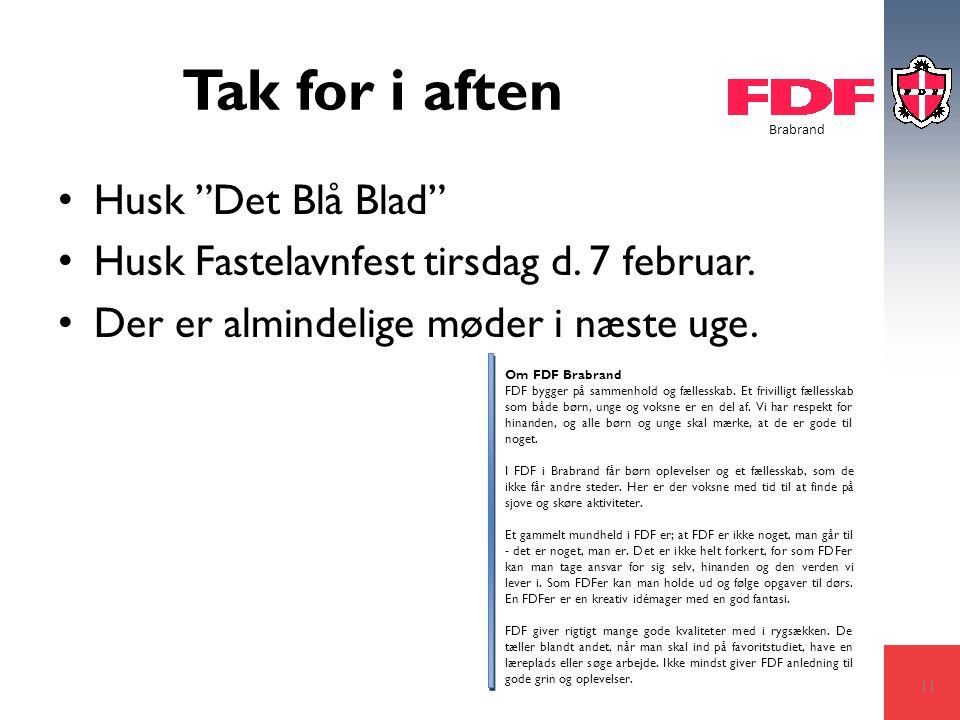 Brabrand Tak for i aften Husk Det Blå Blad Husk Fastelavnfest tirsdag d.