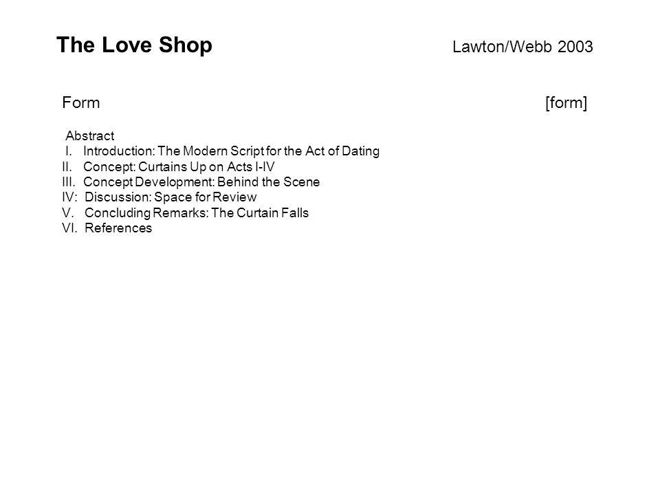 The Love Shop Lawton/Webb 2003 Abstract I.