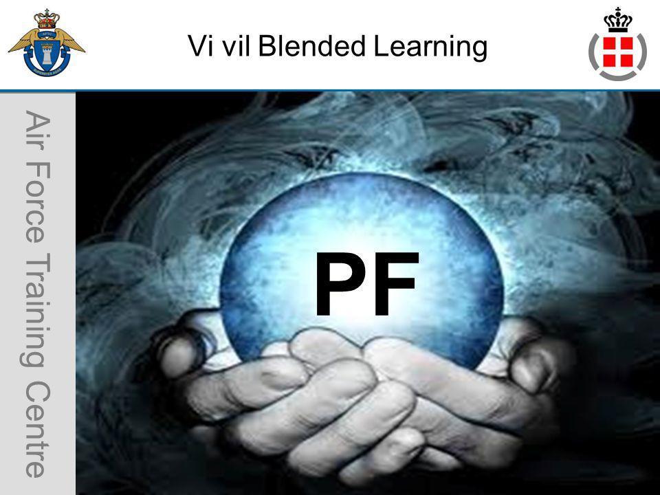 Air Force Training Centre Vi vil Blended Learning 1 PF