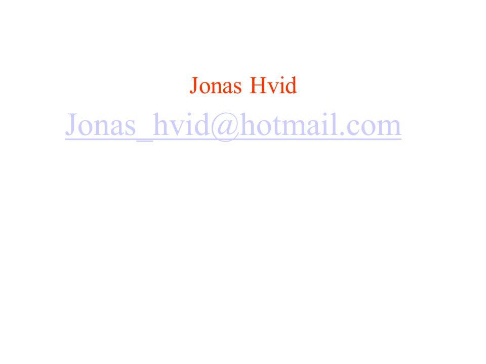 Jonas Hvid Jonas_hvid@hotmail.com