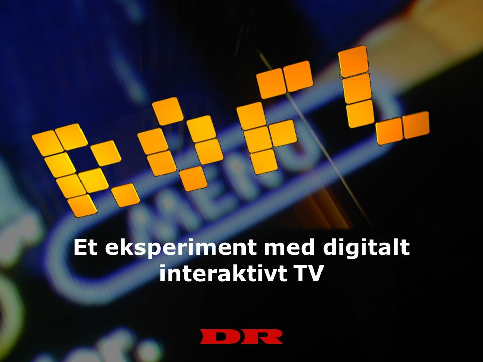Et eksperiment med digitalt interaktivt TV