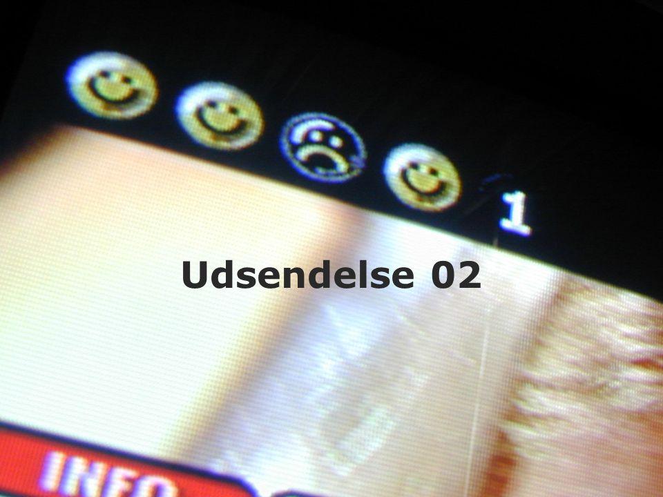 Udsendelse 02