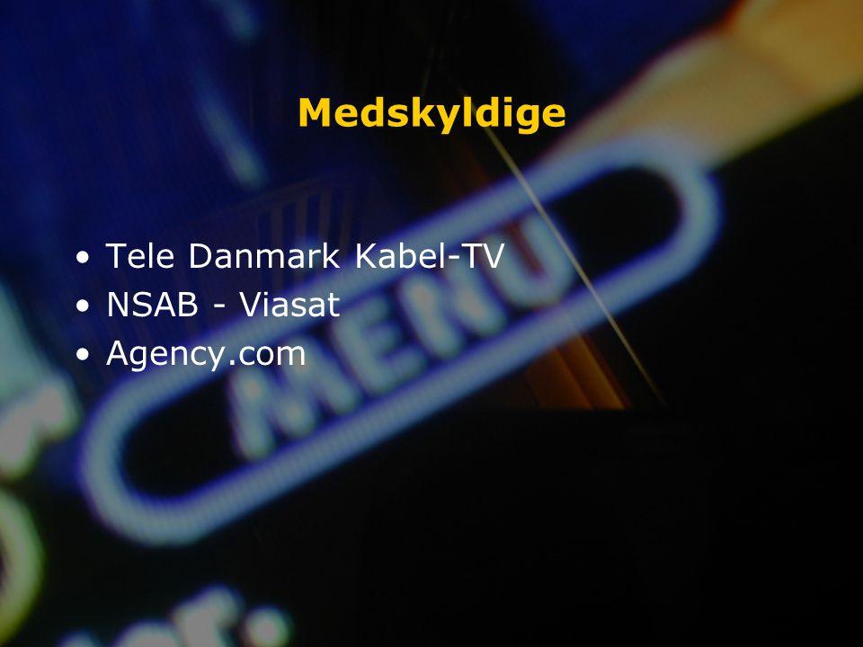 Medskyldige Tele Danmark Kabel-TV NSAB - Viasat Agency.com