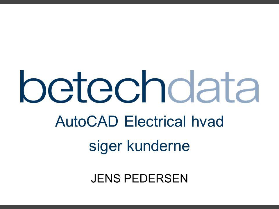 AutoCAD Electrical hvad siger kunderne JENS PEDERSEN