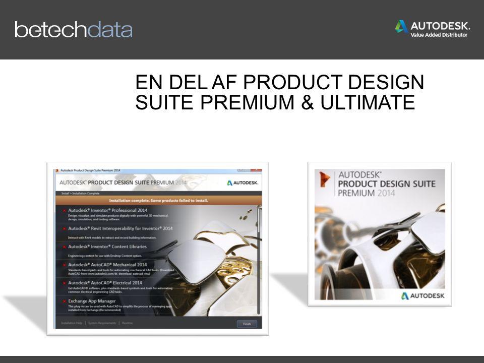EN DEL AF PRODUCT DESIGN SUITE PREMIUM & ULTIMATE