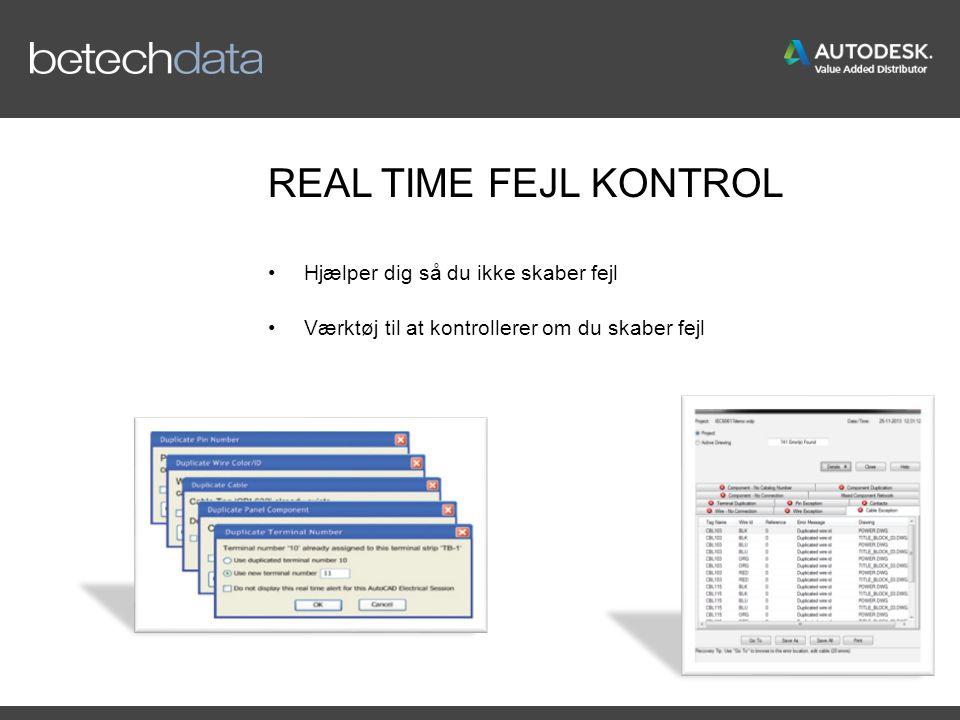 REAL TIME FEJL KONTROL Hjælper dig så du ikke skaber fejl Værktøj til at kontrollerer om du skaber fejl