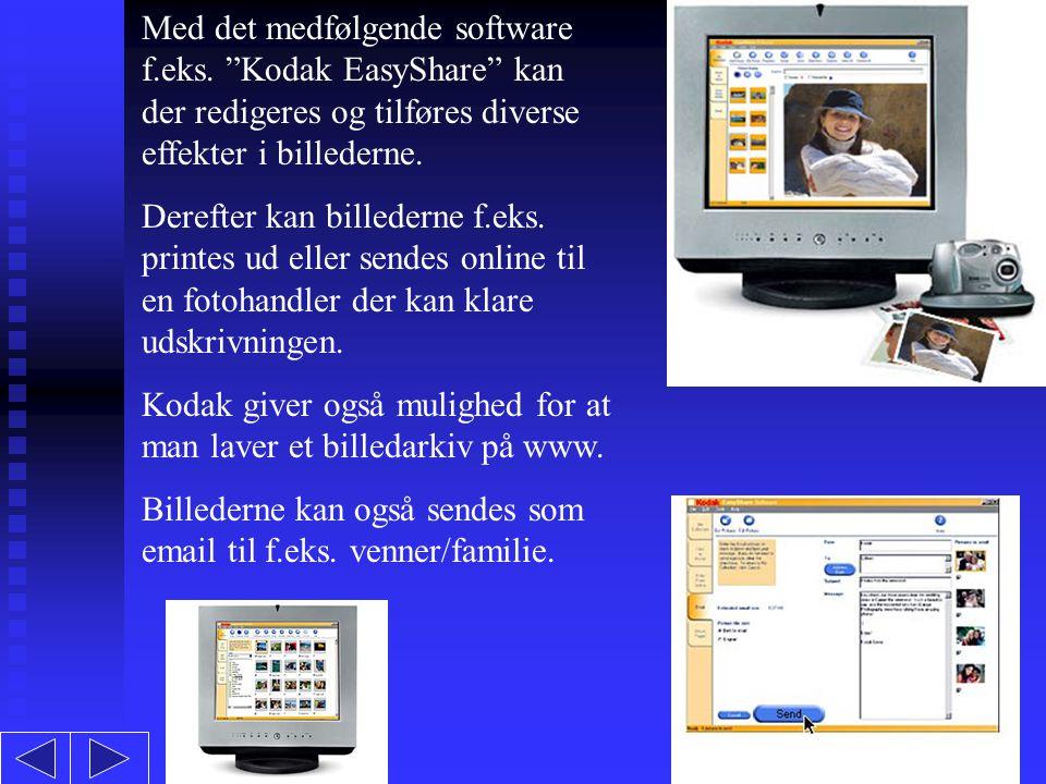 Med det medfølgende software f.eks.