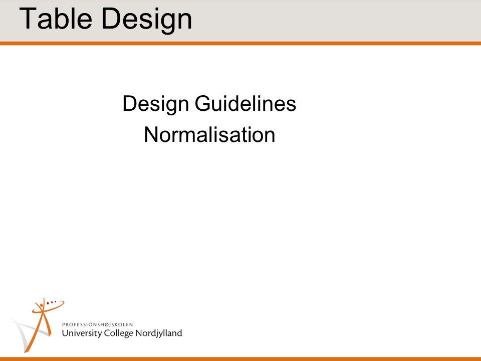 Design Guidelines Normalisation Table Design