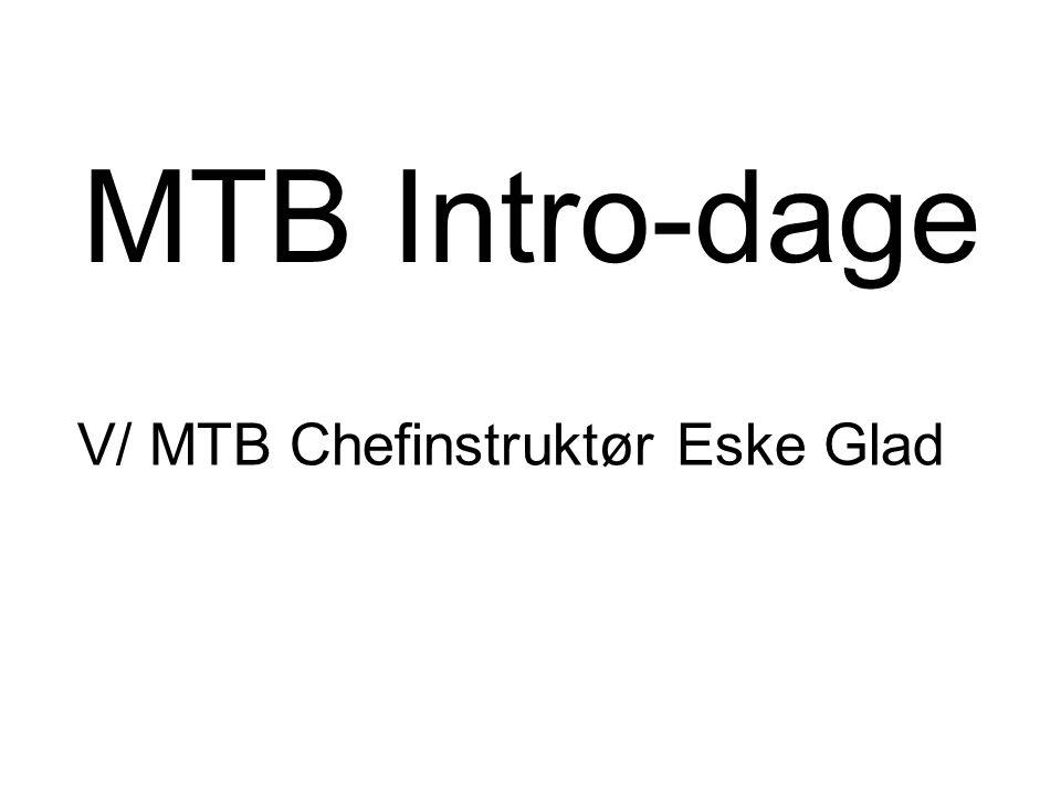 MTB Intro-dage V/ MTB Chefinstruktør Eske Glad