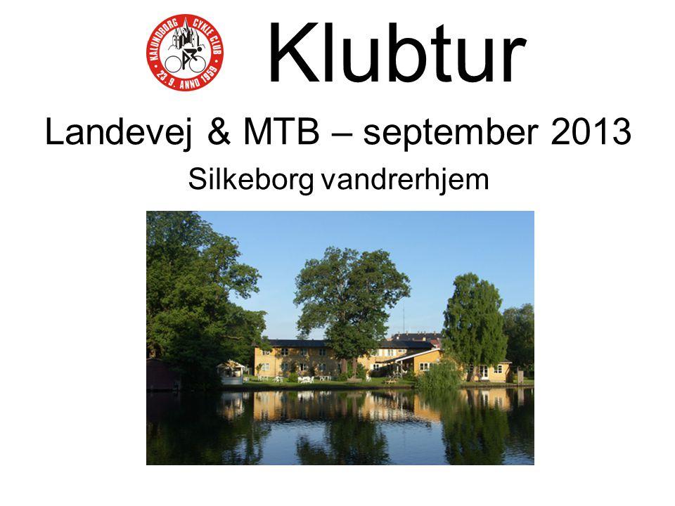 Klubtur Landevej & MTB – september 2013 Silkeborg vandrerhjem