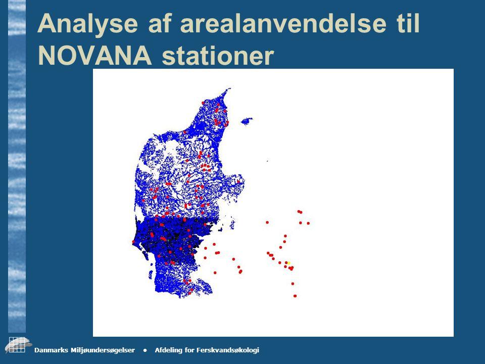 Danmarks Miljøundersøgelser Afdeling for Ferskvandsøkologi 9 georegioner i DK med NOVANA referencestationer