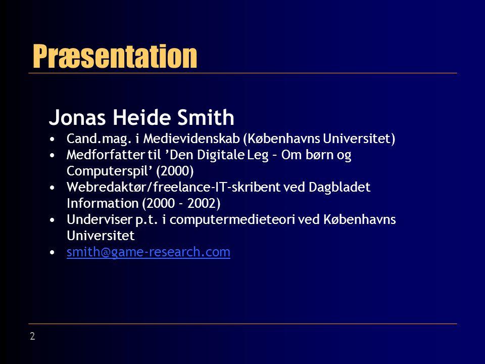 2 Præsentation Jonas Heide Smith Cand.mag.
