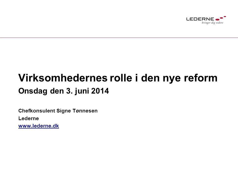 Virksomhedernes rolle i den nye reform Onsdag den 3.
