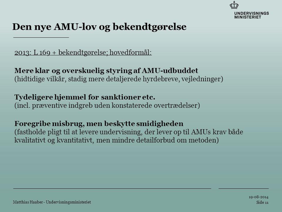 Tilføj hjælpelinier: 1.Højreklik et sted i det grå område rundt om dette dias 2.Vælg 'Gitter og Hjælpelinier...' 3.Tilvælg 'Vis hjælpelinier på skærm' Den nye AMU-lov og bekendtgørelse 2013: L 169 + bekendtgørelse; hovedformål: Mere klar og overskuelig styring af AMU-udbuddet (hidtidige vilkår, stadig mere detaljerede hyrdebreve, vejledninger) Tydeligere hjemmel for sanktioner etc.