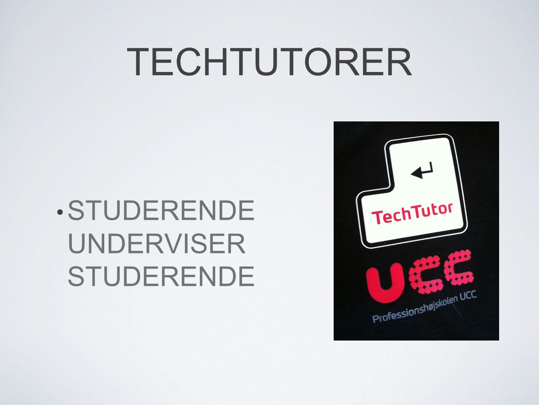 TECHTUTORER STUDERENDE UNDERVISER STUDERENDE