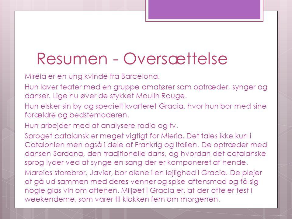 Resumen - Oversættelse Mireia er en ung kvinde fra Barcelona.