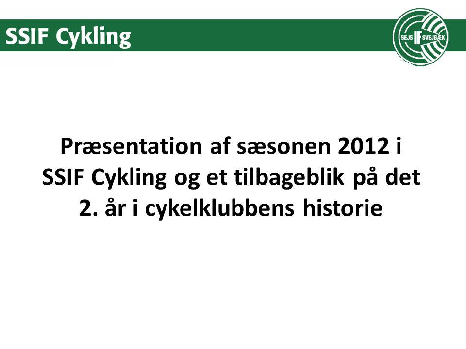 Præsentation af sæsonen 2012 i SSIF Cykling og et tilbageblik på det 2. år i cykelklubbens historie