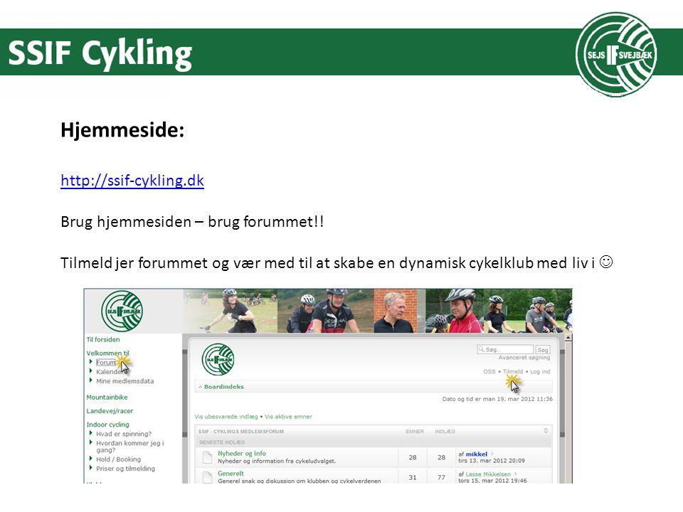 Hjemmeside: http://ssif-cykling.dk Brug hjemmesiden – brug forummet!.