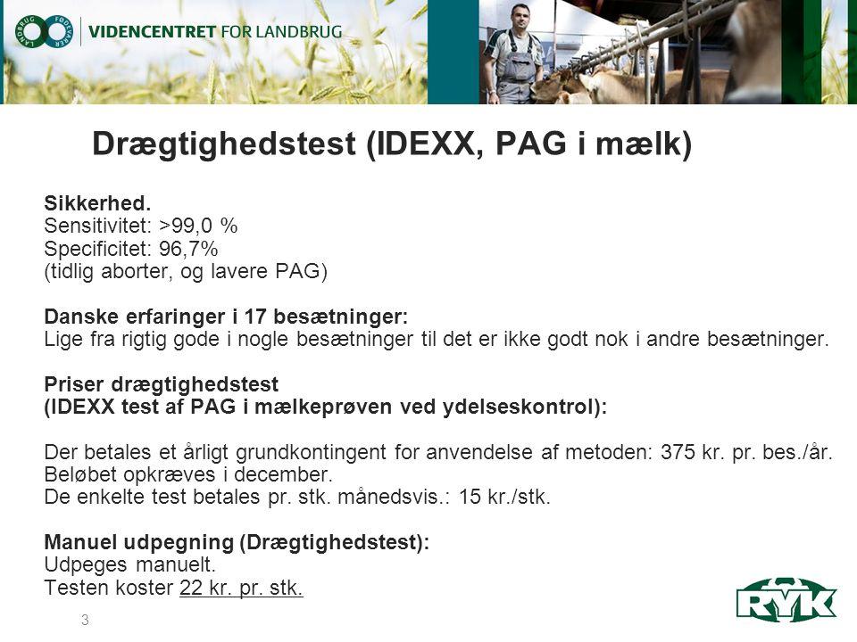 Drægtighedstest (IDEXX, PAG i mælk) Sikkerhed.