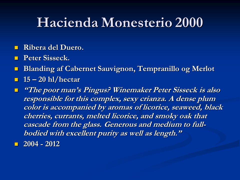 Hacienda Monesterio 2000 Ribera del Duero. Ribera del Duero.