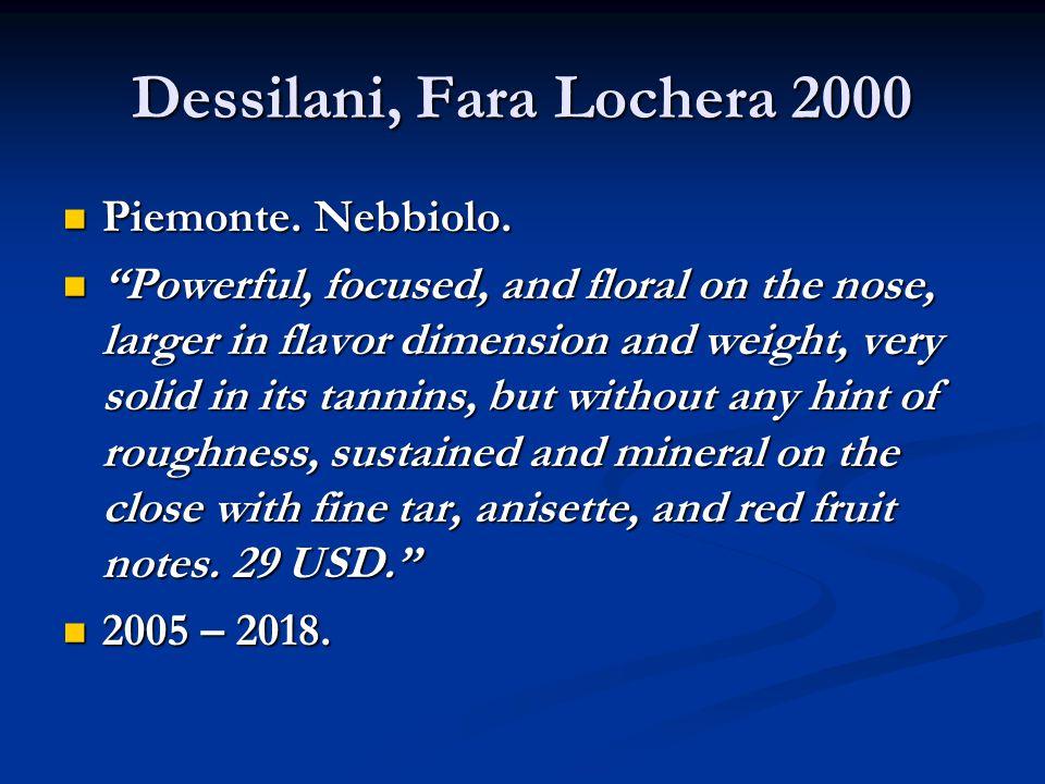Dessilani, Fara Lochera 2000 Piemonte. Nebbiolo. Piemonte.