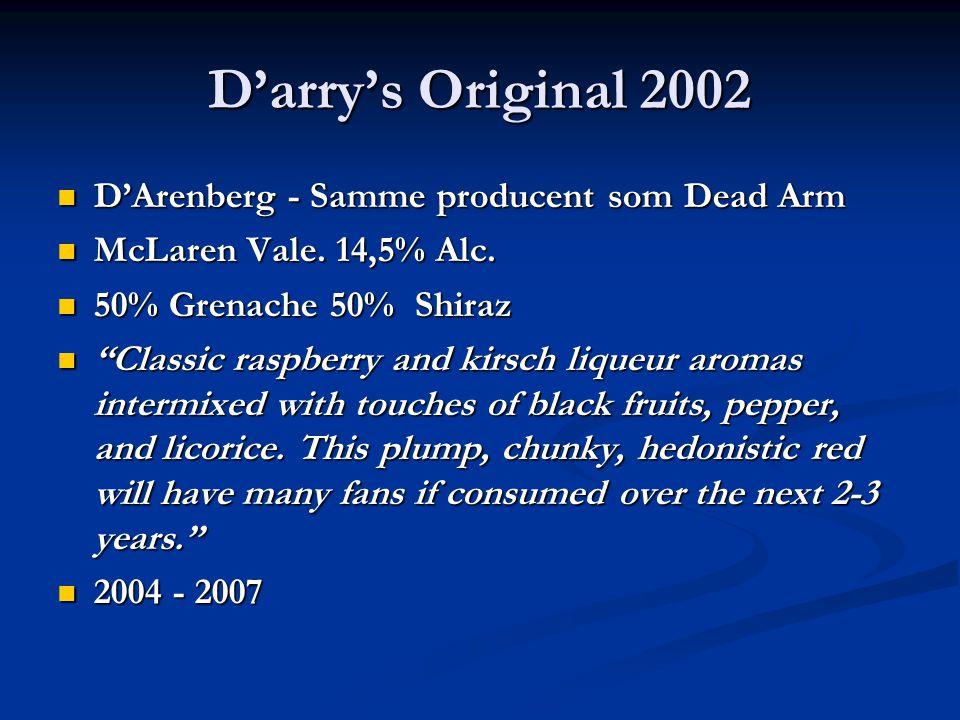 D'arry's Original 2002 D'Arenberg - Samme producent som Dead Arm D'Arenberg - Samme producent som Dead Arm McLaren Vale.
