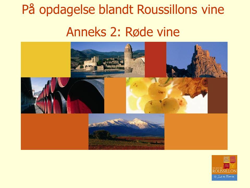 På opdagelse blandt Roussillons vine Anneks 2: Røde vine