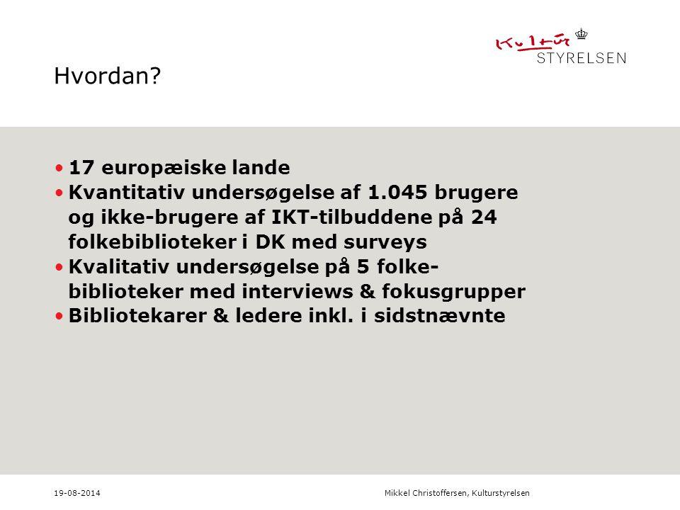 19-08-2014Mikkel Christoffersen, Kulturstyrelsen Hvordan.