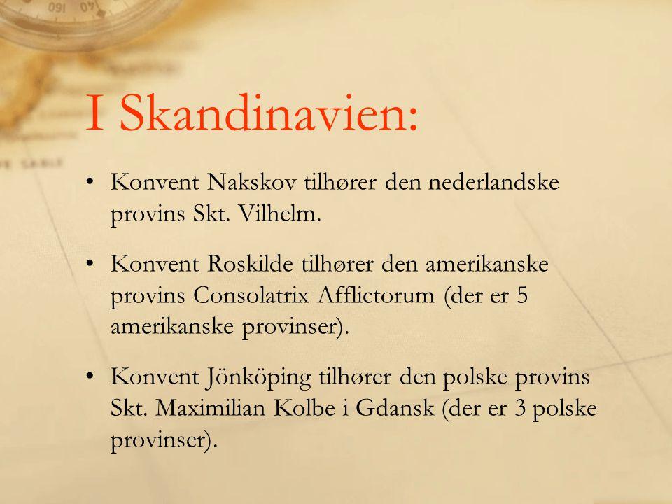 I Skandinavien: Konvent Nakskov tilhører den nederlandske provins Skt.