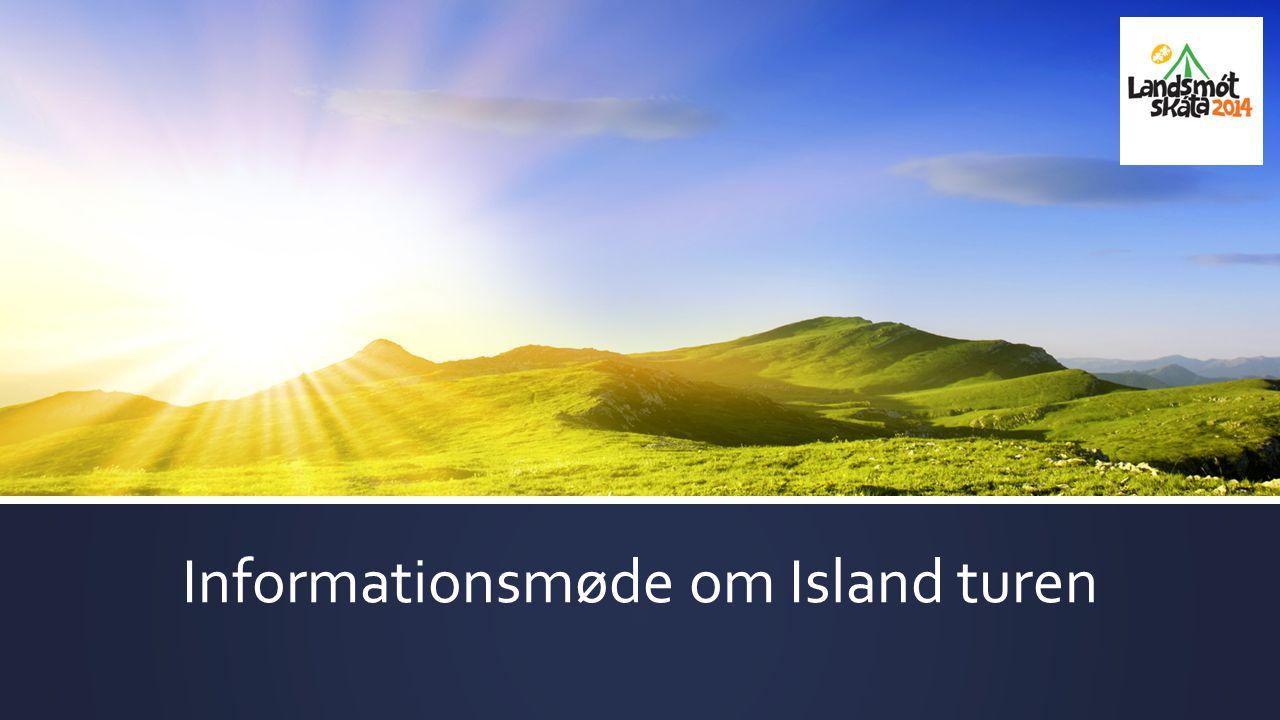 Informationsmøde om Island turen