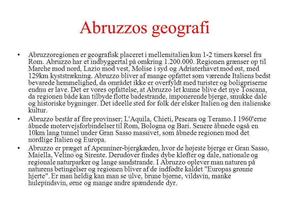 Abruzzos geografi Abruzzoregionen er geografisk placeret i mellemitalien kun 1-2 timers kørsel fra Rom.