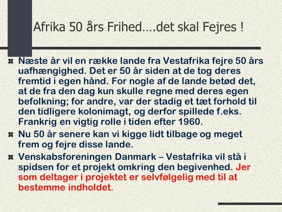 Afrika 50 års Frihed….det skal Fejres .