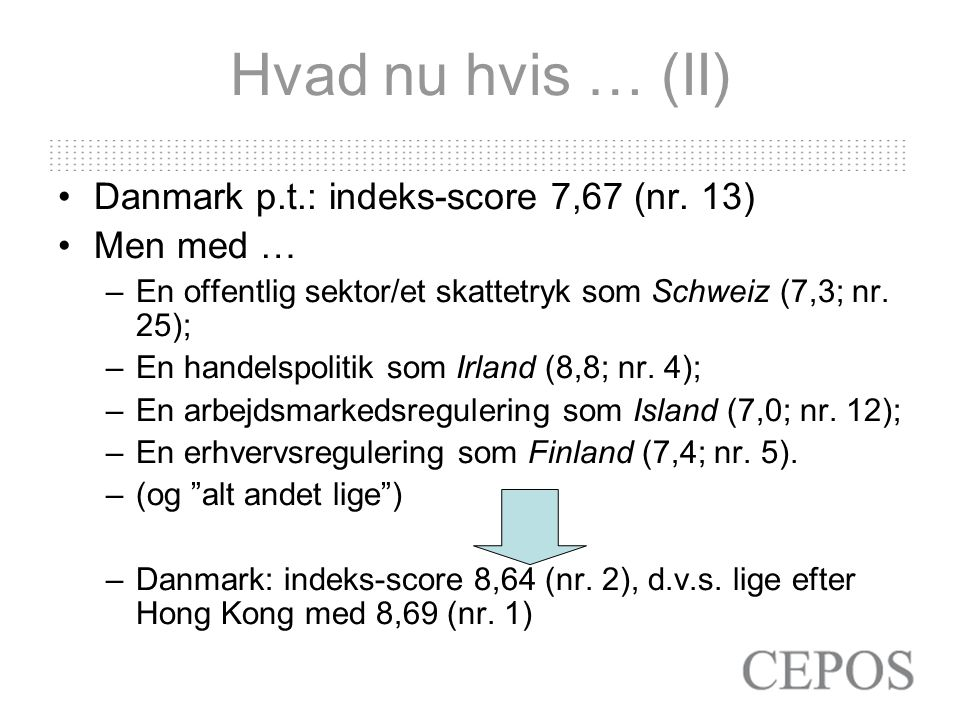 Hvad nu hvis … (II) Danmark p.t.: indeks-score 7,67 (nr.