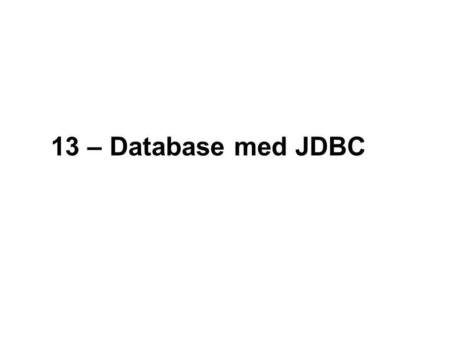 13 – Database med JDBC