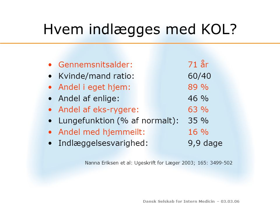 Dansk Selskab for Intern Medicin – 03.03.06 A-punktur Optimal akut KOL-behandling Kontrolleret ilt-tilskud (SAT ca.