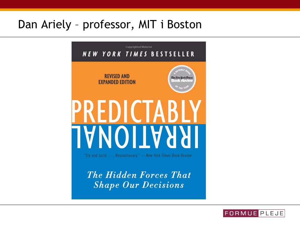 Dan Ariely – professor, MIT i Boston