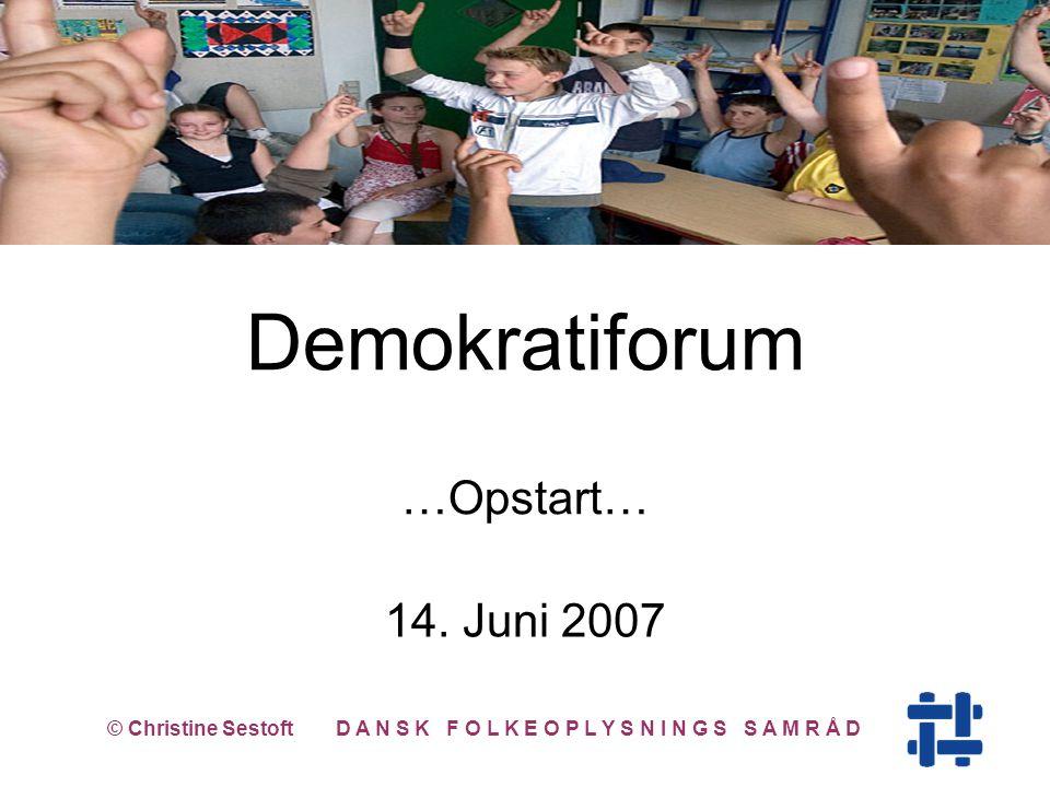 Demokratiforum …Opstart… 14.