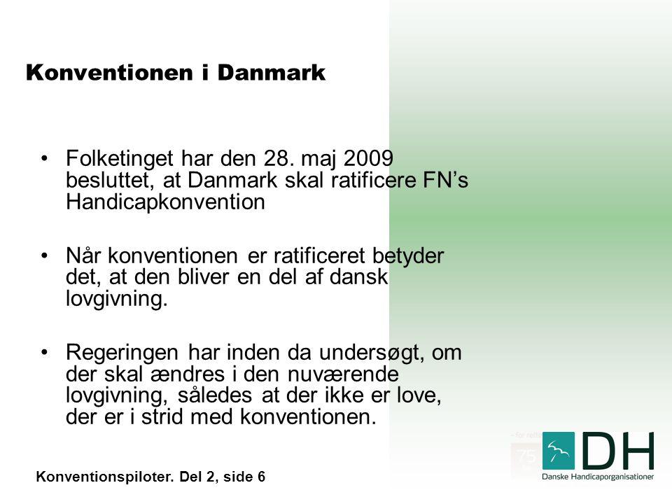 Konventionen i Danmark Folketinget har den 28.