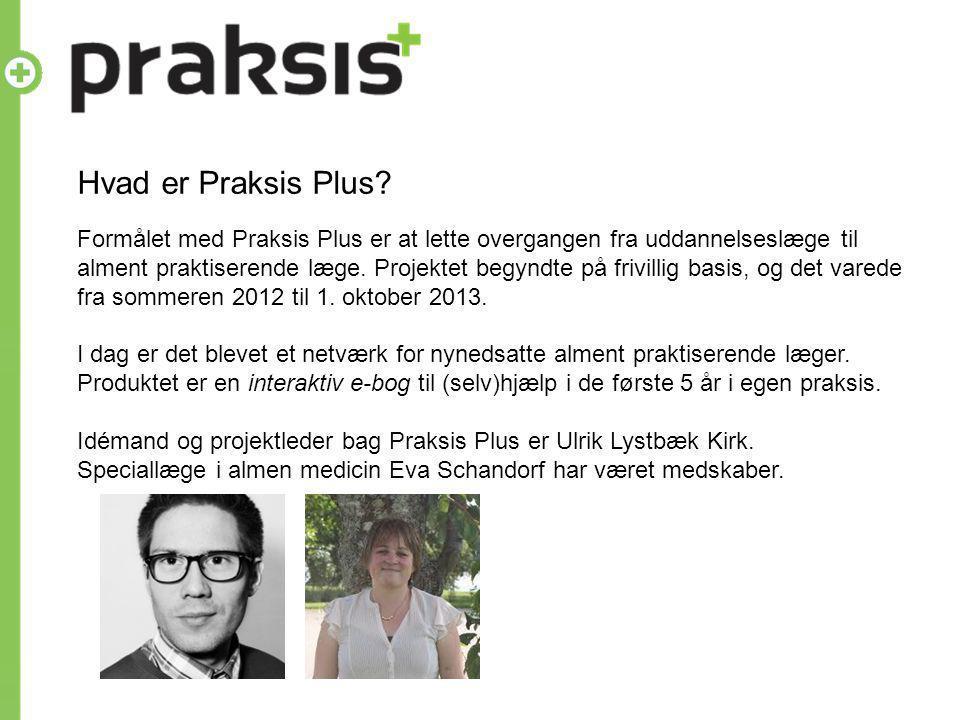 Hvad er Praksis Plus.
