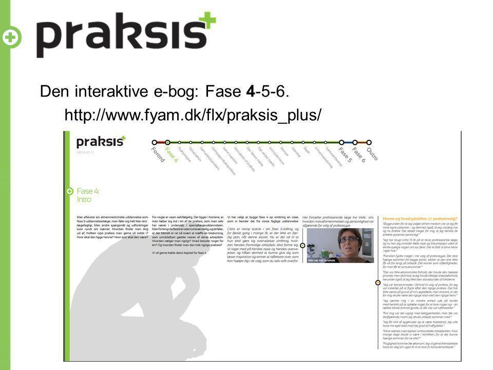 Den interaktive e-bog: Fase 4-5-6. http://www.fyam.dk/flx/praksis_plus/