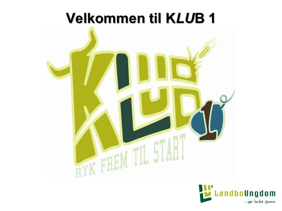 Velkommen til KLUB 1